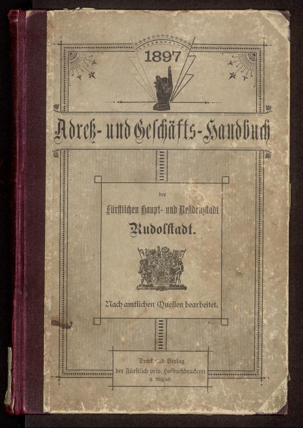 Fremdbestand_StA_Rudolstadt_ADR_Rudolstadt_1897_PPN_242899307_0001.TIF