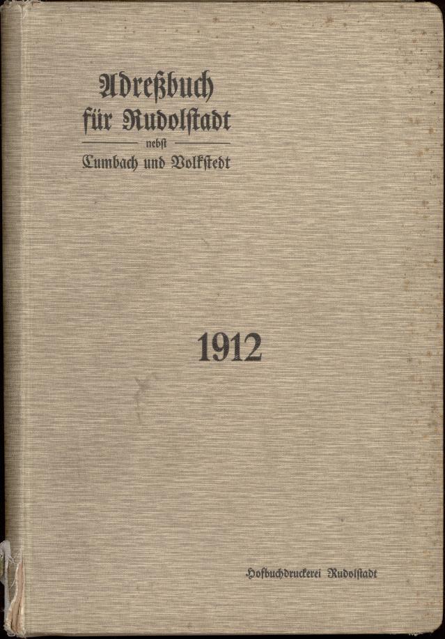 Fremdbestand_StA_Rudolstadt_ADR_Rudolstadt_1912_PPN_242899307_0001.tif